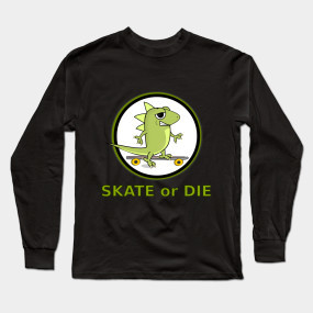 Skate or Die Lizard shirt