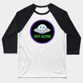 UFO not alone shirt